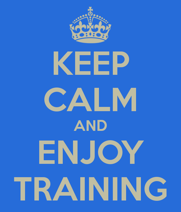 keep-calm-and-enjoy-training-1